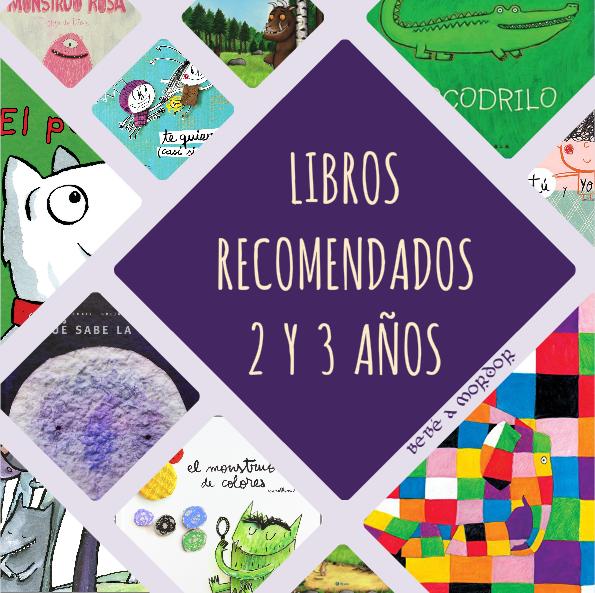 10 libros recomendados para ni os de 2 y 3 a os beb a - Cumpleanos para ninos de dos anos ...