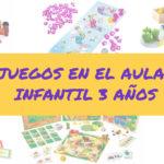 JUEGOS INFANTIL 3 AÑOS