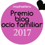 Premio Madresfera Blog Ocio Familiar 2017
