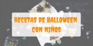Recetas de Halloween con niños