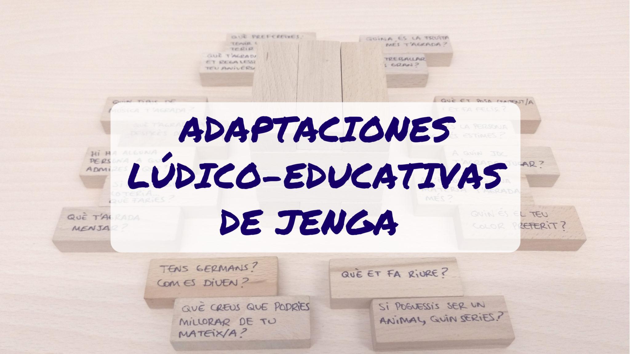 Efecto Ludico Juegos Adaptados Jenga Questions Y Story Jenga