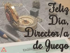 día del dungeon master directora de juego 4 marzo