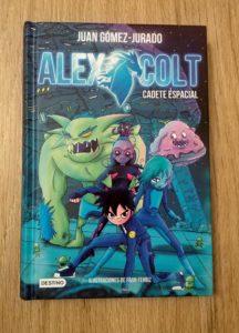 Alex Colt Cadete Espacial Destino