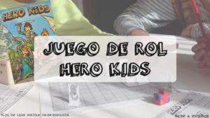 Juego de Rol Hero Kids para niños 4 a 10 años