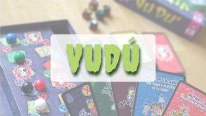 PORTADA reseña cómo se juega juego de mesa VUDÚ de SD Games