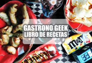 reseña libro de recetas frikis gastrono geek