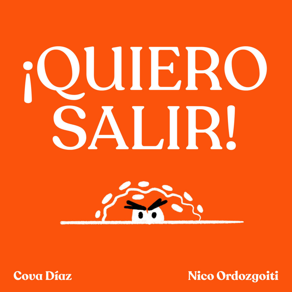 """cuento """"Quiero Salir"""" de Cova Díaz y Nico Ordozgoiti"""