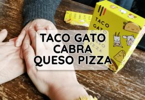 como se juega taco gato cabra queso pizza