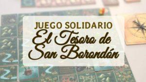 portada juego solidario El Tesoro de San Borondón Ayudar Jugando