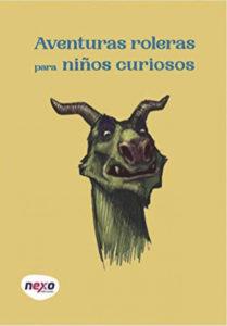 portada Aventuras roleras para niños curiosos Nexo pdf gratis